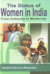 The Status of Women in India From Antiquity to Modernity,9380031769,9789380031767