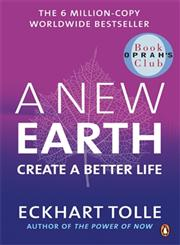A New Earth  Create a Better Life,0141039418,9780141039411