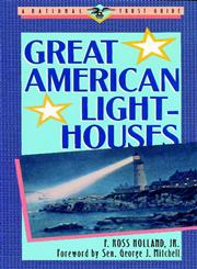 Great American Lighthouses,0471143871,9780471143871