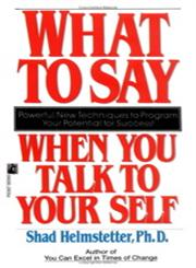 What to Say When You Talk To Yourself,0671708821,9780671708825