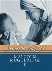 Something Beautiful for God Mother Teresa of Calcutta,8172239009,9788172239008