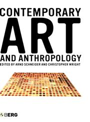 Contemporary Art and Anthropology,1845201027,9781845201029