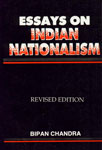 Essays on Indian Nationalism Revised Edition, Reprint,8124113661,9788124113660