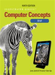 Computer Concepts Illustrated Brief 9th Edition,1133526160,9781133526162