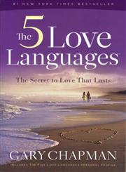 The 5 Love Languages The Secret to Love That Lasts,0802473156,9780802473158
