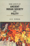 Some Aspects of Ancient Indian Society and Polity 1st Edition,817975085X,9788179750858
