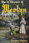 The 21 Lessons of Merlyn A Study in Druid Magic and Lore,0875424961,9780875424965