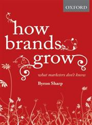 How Brands Grow What Marketers Don't Know,0195573560,9780195573565