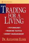 Trading for a Living Psychology, Trading Tactics, Money Management,0471592242,9780471592242