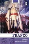 Franco The Biography of the Myth,0415471737,9780415471732