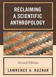 Reclaiming a Scientific Anthropology 2nd Edition,0759111081,9780759111080