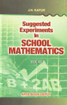 Suggested Experiments in School Mathematics - Volume 3 (Experiments : 301-500) 6th Edition,8170632951,9788170632955