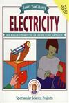 Janice VanCleave's Electricity: Mind-boggling Experiments You Can Turn Into Science Fair Projects,0471310107,9780471310105