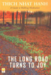 The Long Road Turns to Joy A Guide to Walking Meditation 1st Indian Edition,8176210072,9788176210072