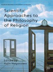Scientific Approaches To The Philosophy Of Religion,0230291104,9780230291102