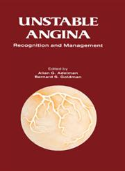 Unstable Angina A Rational Approach to Its Recognition and Management,9024724864,9789024724864