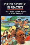People's Power in Practice 20 Years of Left Front in West Bengal 1st Edition,8176260142,9788176260145