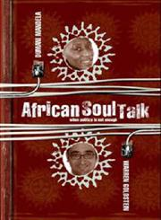 African Soul Talk When Politics is Not Enough,1919931546,9781919931548