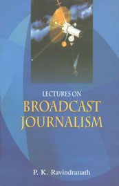 Lectures on Broadcast Journalism,8172731825,9788172731823