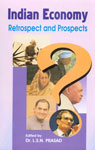 Indian Economy Retrospect and Prospects 1st Published,8186771085,9788186771082