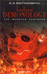 Indian Demonology The Inverted Pantheon 1st Published,8173043094,9788173043093