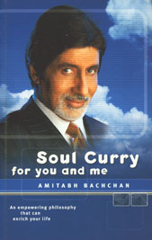Soul Curry for You and Me An Empowering Philosophy That Can Enrich Your Life 1st Printed,8171549845,9788171549849