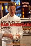 Bobby Flay's Bar Americain Cookbook Celebrate America's Great Flavors,0307461386,9780307461384