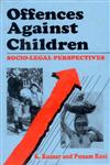 Offences Against Children Secio-Legal Perspectives 1st Edition,818603031X,9788186030318