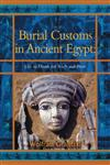 Burial Customs in Ancient Egypt Life in Death for Rich and Poor,0715632175,9780715632178