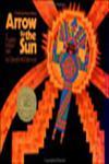 Arrow to the Sun A Pueblo Indian Tale,0670133698,9780670133697