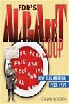 FDR's Alphabet Soup New Deal America 1932-1939,037585214X,9780375852145