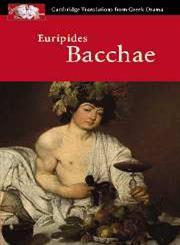 Euripides Bacchae Reprint Edition,052165372X,9780521653725