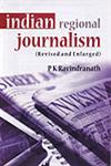 Indian Regional Journalism 2nd Revised & Enlarged Edition,9788172731981