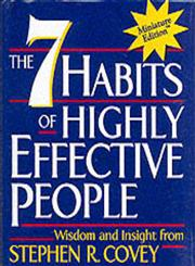 The 7 Habits of Highly Effective People Wisdom and Insight from Stephen R. Covey,0762408332,9780762408337