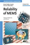 Reliability of MEMS Testing of Materials and Devices,3527314946,9783527314942