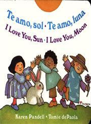 I Love You Moon Te amo Luna I Love You Sun Te amo Sol
