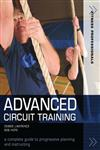 Advanced Circuit Training A Complete Guide to Progressive Planning and Instructing 1st Edition,1408195658,9781408195659