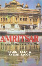 Amritsar Mrs. Gandhi's Last Battle,8129109174,9788129109170
