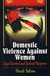 Domestic Violence Against Women Legal Control and Judicial Response 1st Edition,8176298964,9788176298964