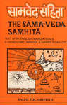 The Samaveda Samhita Text Translation, Commentary and Notes in English, Mantra Index and Name Index, Mantras Found and Not Found in the Rgveda etc. Revised & Enlarged Edition,8170812445,9788170812449
