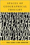 Spaces of Geographical Thought Deconstructing Human Geography's Binaries 1st Edition,0761947310,9780761947318