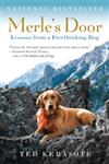 Merle's Door Lessons from a Freethinking Dog 1st Edition,0156034506,9780156034500
