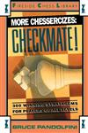 More Chessercizes Checkmate: 300 Winning Strategies for Players of All Levels,0671701851,9780671701857