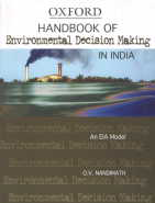 Handbook of Environmental Decision Making in India An EIA Model,0195697367,9780195697360