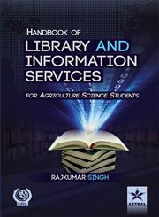Handbook of Library and Information Services For Agriculture Science Students,8170359228,9788170359227