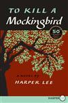 To Kill a Mockingbird,0061980269,9780061980268