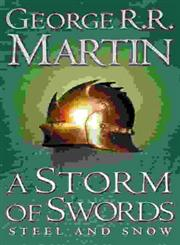 Storm of Swords A Song of Ice and Fire Steel and Snow Book 3,0006479901,9780006479901