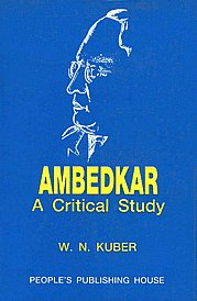 Ambedkar A Critical Study 3rd Revised Edition,8170071259,9788170071259
