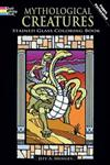 Mythological Creatures Stained Glass Coloring Book,0486476103,9780486476100