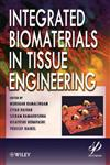 Integrated Biomaterials in Tissue Engineering,1118311981,9781118311981